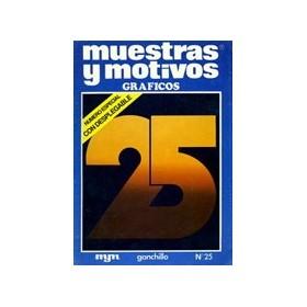 MUESTRAS y MOTIVOS GRÁFICOS Nº 25